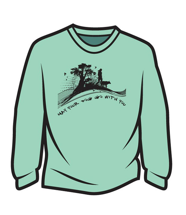 Light Green May your dog go with you (her) Long Sleeve T-Shirt